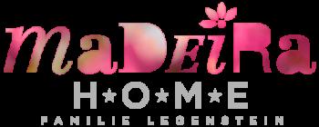 rosarotes Logo Madeira darunter in grau H*O*M*E darunter Familie Legenstein